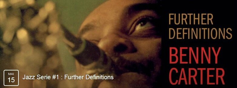 Jazz Series 1 - Further Definitions Benny Carter