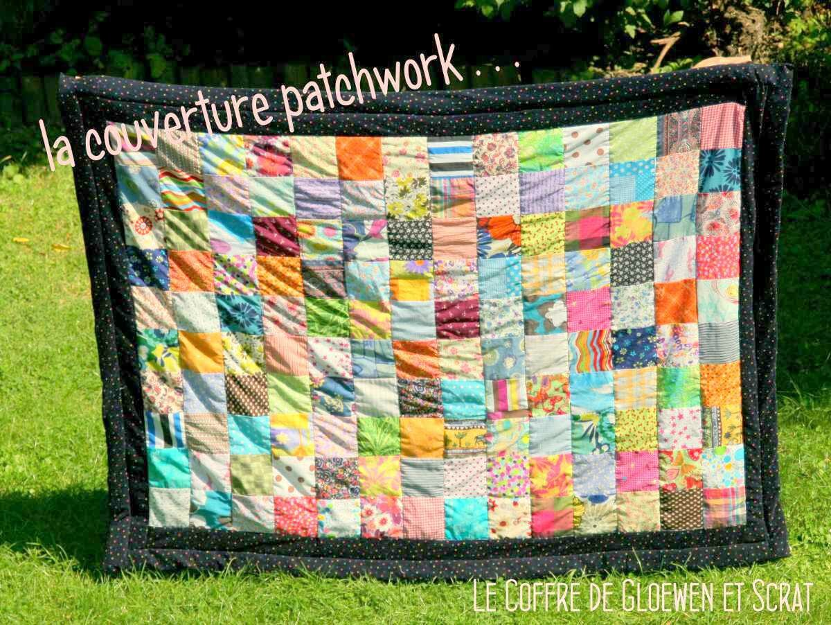 couverture patchwork tous les messages sur couverture patchwork le coffre de scrat et. Black Bedroom Furniture Sets. Home Design Ideas