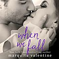 When we fall (take the fall #2) by marquita valentine (arc provided for an honest review)