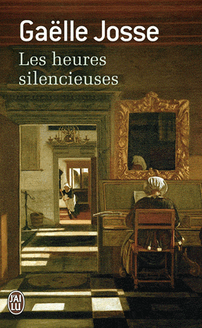 les heures silencieuses, Gaëlle Josse