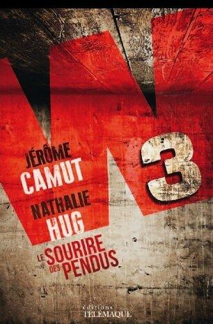 W3 tome 1 Jérôme Camut et Nathalie Hug