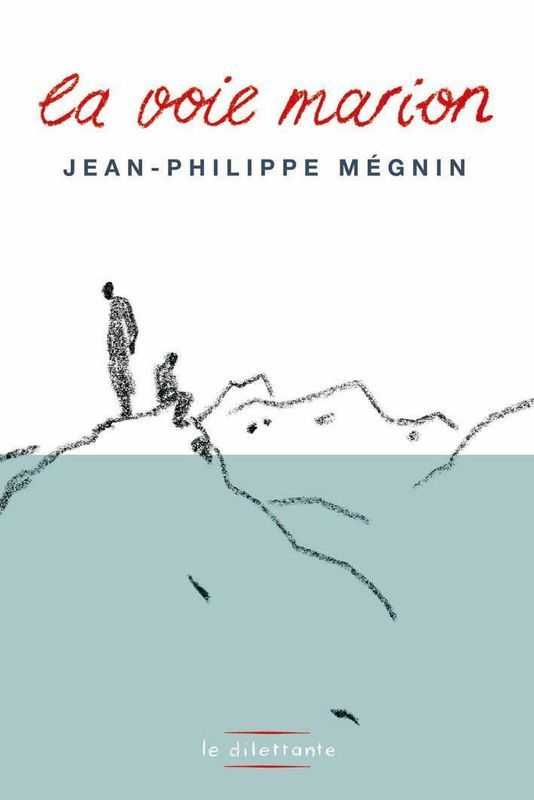 La_voie_marion_de_Jean_Philippe_MEGNIN