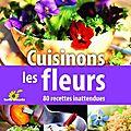 Cuisinons les fleurs - pierrette nardo - terre vivante