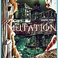 Mutation, de marie tinet