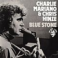 Charlie Mariano & Chris Hinze - 1971 - Blue Stone (Black Lion)
