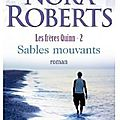 Sables mouvants - nora roberts