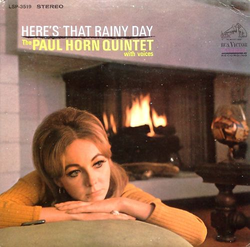 Paul Horn Quintet With Voices - 1965 - Here's That Rainy Day (RCA Victor)