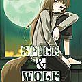 Spice & wolf t2 [spice & worlf #2] de isuna hasekura