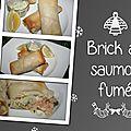 Bricks au saumon fumé