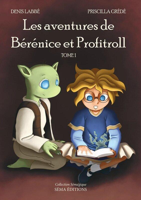 les-aventures-de-berenice-et-profitroll-tome-1-ebook