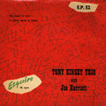 Tony Kinsey Trio With Joe Harriot - 1954 - Tony Kinsey Trio With Joe Harriot (Esquire)