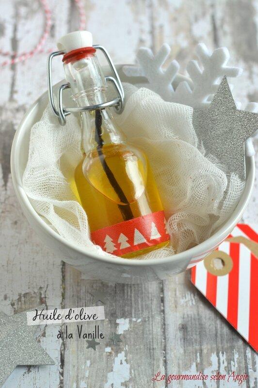 recette cadeau de noël - huile d'olive à la vanille