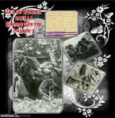 Les de Chânais dans la Grande Guerre épisode 6