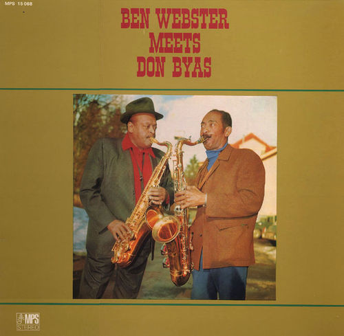 Ben Webster - 1968 - Ben Webster Meets Don Byas (MPS)