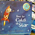 Comment attraper une étoile (et autres trouvailles anglaises)