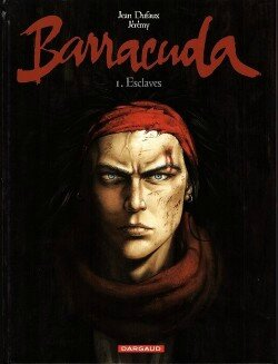 Barracuda, tome 1, Esclaves