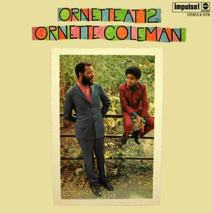 Ornette Coleman - 1968 - Ornette At 12 (Impulse!)