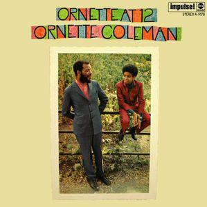 Ornette Coleman - 1968 - Ornette At 12 (Impulse!)