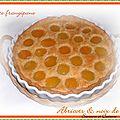 Tarte frangipane abricots / noix de coco ... de la gourmandise en bouche !