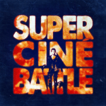 cropped-Super-Ciné-Battle-Episode-1-dune-guerre-de-cinéma-sans-pitié-mp3-image