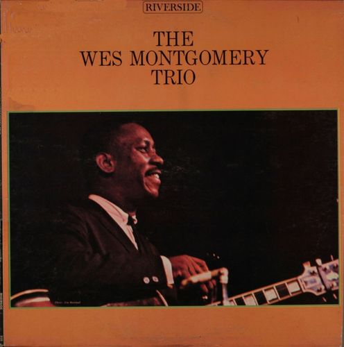 The Wes Montgomery Trio - Canadian Sunset / Fried Pies