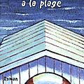 Accs direct  la plage - Jean-Philippe Blondel
