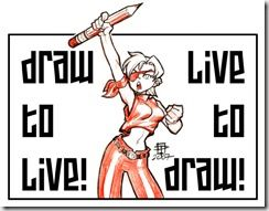 Draw_to_live____Liveto_draw_by_CallMePo