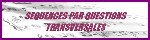 séquences par questions transversales