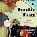 Le journal de frankie pratt ---- caroline preston