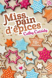 """Résultat de recherche d'images pour """"miss pain d'épice cathy cassidy"""""""