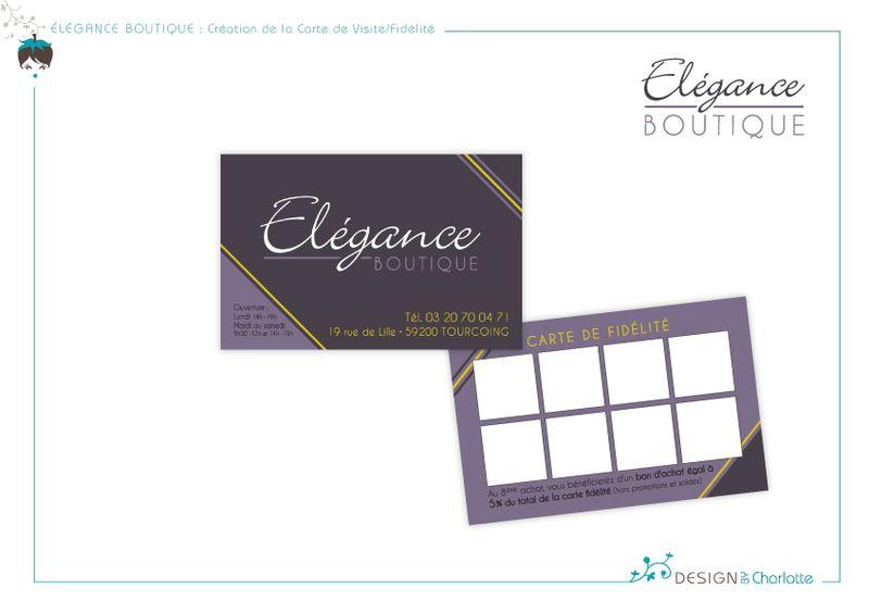 elegance boutique cr ation de la carte visite fid lit design by charlotte graphiste. Black Bedroom Furniture Sets. Home Design Ideas