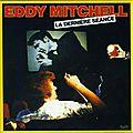 Oclc 9/36 – la dernière séance – eddy mitchell (1977) (+ une émission de 1997)