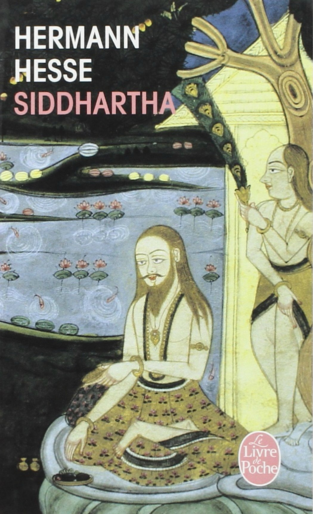 siddhartha by herman hesse Life and work family background hermann karl hesse was born on 2 july 1877 in the black forest town of calw in württemberg, german empire (deutsches-kaiserreich.