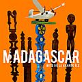 Quai branly : l'art, l'histoire et la culture malgaches réunis dans une exposition qui manifeste toute la puissance de l'île