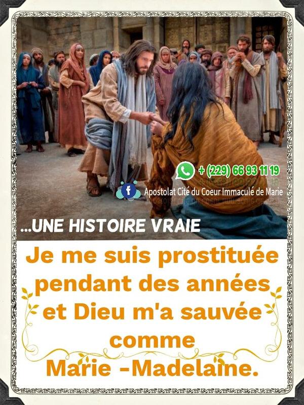 """💥""""Je me suis prostituée pendant des années et Dieu m'a sauvée comme Marie-Madelaine""""... UNE HISTOIRE VRAIE"""