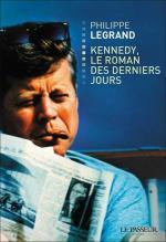 Kennedy , le roman des derniers jours