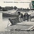 Port soubise et son bac rive gauche de la charente (passe ton bac d'alors 1880)