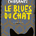 Le blues du chat, de sophie chabanel