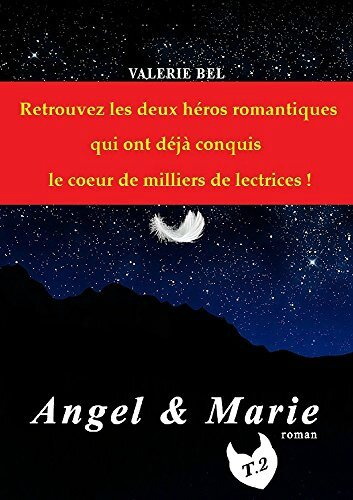 Angel et Marie T2
