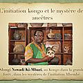 Un charlatan nomme nlongi nswadi ki-mbazi et sa pseudo ecole initiatique nommee ki-muntu !