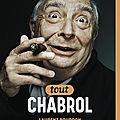 Tout chabrol , le must have book pour les fans de chacha!