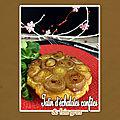 Tarte tatin échalotes confites et foie gras