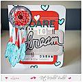 Dare to dream - mini carte pour l'appel mensuel de libélula