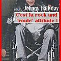 Johnny conserve une situation bien assise, enfin facon de parler...