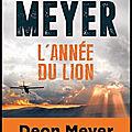 L'année du lion - deon meyer - editions du seuil