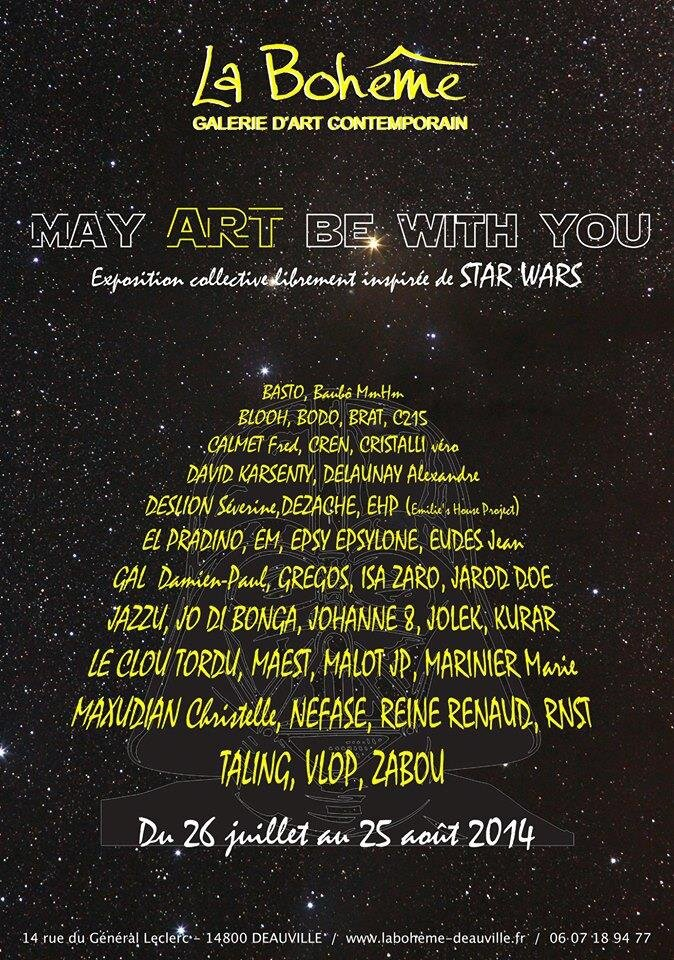 """""""May Art Be With You"""" Galerie La Bohême Deauville"""