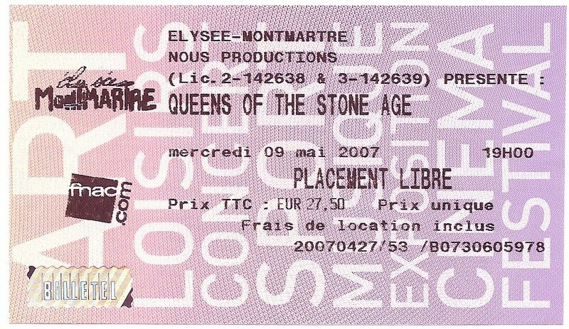 2007 QOTSA Elysee Montmartre Billet