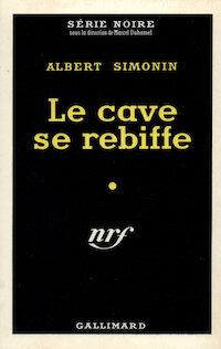 Albert-SIMONIN-Le-cave-se-rebiffe
