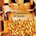 Trafiquants de beauté de Zoé VALDES