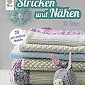 Trcot et couture en allemand (stricken und nâhen fûr babys)